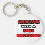I'm In Love With A Nurse Practitioner Key Chain