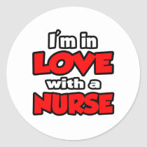 I'm In Love With A Nurse Stickers