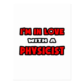 I'm In Love With A Physicist Postcard