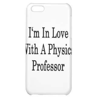 I'm In Love With A Physics Professor Case For iPhone 5C