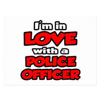 I'm In Love With A Police Officer Postcard