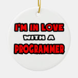 I'm In Love With A Programmer Christmas Ornament