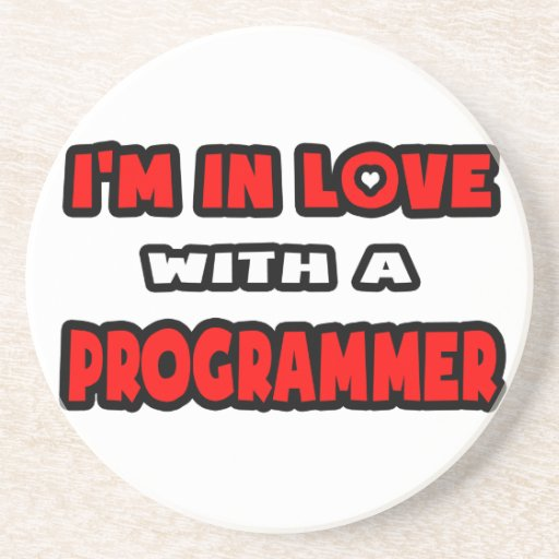 I'm In Love With A Programmer Drink Coasters