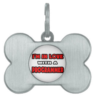 I'm In Love With A Programmer Pet ID Tags