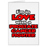 I'm In Love With A Prostate Cancer Fighter Cards