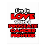 I'm In Love With A Prostate Cancer Fighter Postcards