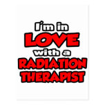 I'm In Love With A Radiation Therapist Postcard
