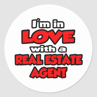 I'm In Love With A Real Estate Agent Classic Round Sticker