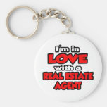 I'm In Love With A Real Estate Agent Key Chains