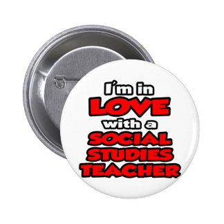I'm In Love With A Social Studies Teacher Pin