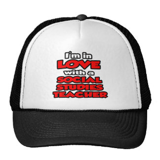 I'm In Love With A Social Studies Teacher Mesh Hats