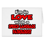 I'm In Love With A Speech-Language Pathologist Greeting Cards