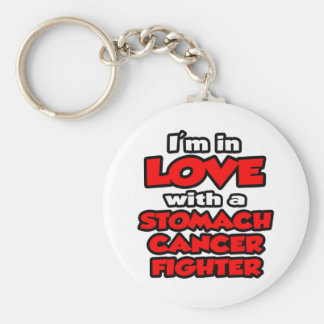 I'm In Love With A Stomach Cancer Fighter Keychain