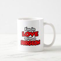 I'm In Love With A Surgeon Classic White Coffee Mug
