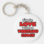 I'm In Love With A Wrestling Coach Key Chains