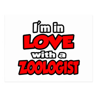 I'm In Love With A Zoologist Post Cards