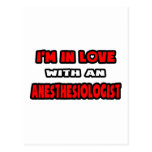 I'm In Love With An Anesthesiologist Postcard