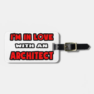 I'm In Love With An Architect Bag Tags
