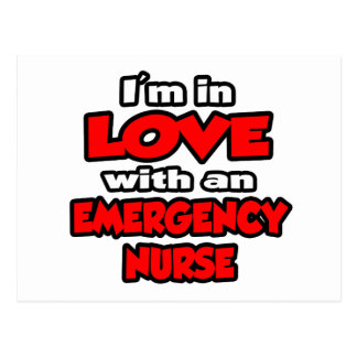 I'm In Love With An Emergency Nurse Postcard