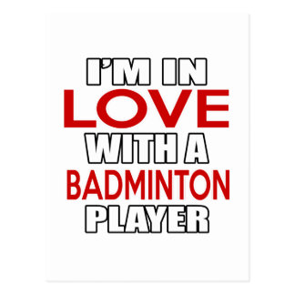 I'm in love with BADMINTON Player Postcard