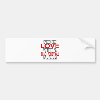 I'm in love with BEACH VOLLEYBALL Player Car Bumper Sticker