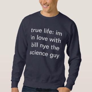 im in love with bill nye sweatshirt