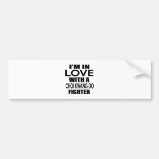 I'M IN LOVE WITH CHOI KWANG-DO FIGHTER CAR BUMPER STICKER