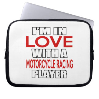I'm in love with MOTORCYCLE RACING Player Laptop Computer Sleeve