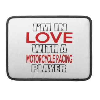 I'm in love with MOTORCYCLE RACING Player MacBook Pro Sleeve
