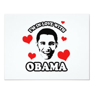I'm in love with Obama 4.25x5.5 Paper Invitation Card