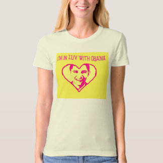 I'm in love with Obama Tee Shirt