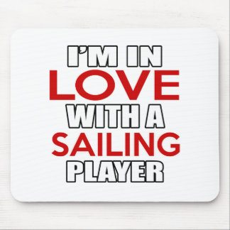 I'm in love with SAILING Player Mouse Pad