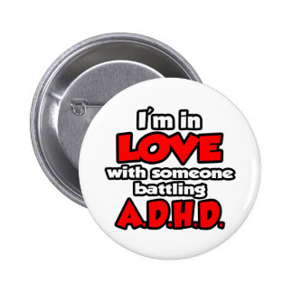I'm In Love With Someone Battling ADHD Pin