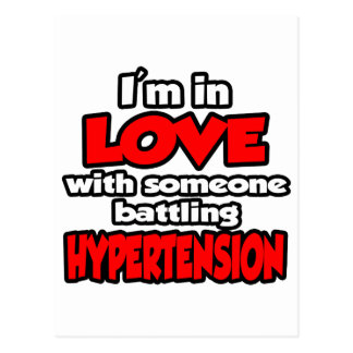 I'm In Love With Someone Battling Hypertension Postcard