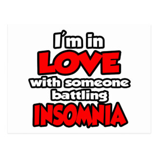 I'm In Love With Someone Battling Insomnia Postcard
