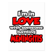 I'm In Love With Someone Battling Meningitis Postcard