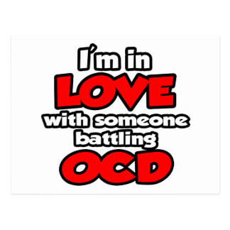 I'm In Love With Someone Battling OCD Postcard