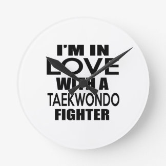 I'M IN LOVE WITH TAEKWONDO FIGHTER ROUND WALL CLOCKS