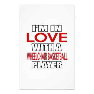 I'm in love with WHEELCHAIR BASKETBALL Player Stationery