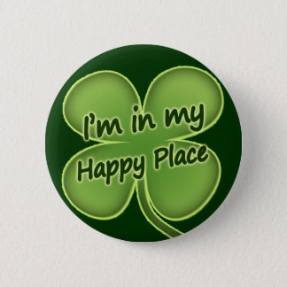 I'm In My Happy Place Pinback Button