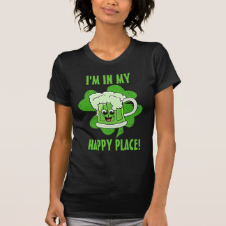 I'm in my Happy Place! T-Shirt