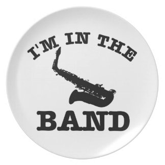 I'm in the band Saxophone designs Plate