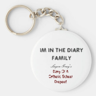 IM IN THE DIARY FAMILY, ( key chain) Keychain