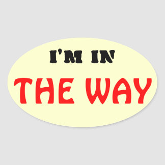 """I'm in """"The Way""""  Christian Oval Sticker"""
