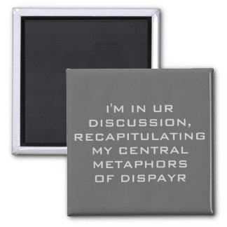 I'm in ur discussion magnet