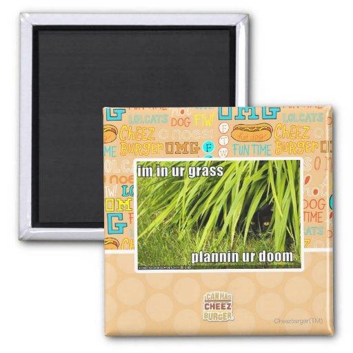 im in ur grass fridge magnet