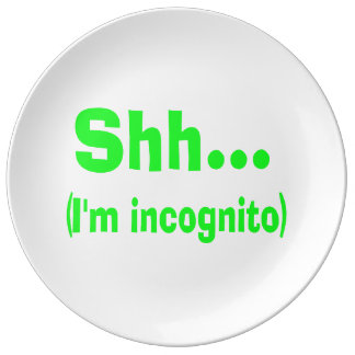 I'm Incognito - Choose Background Color Porcelain Plates