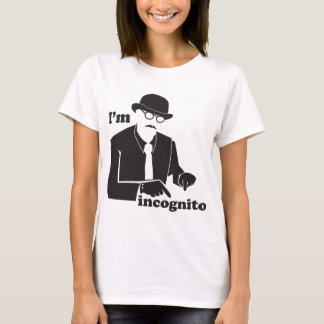 I'm incognito in disguise as a man with a bowler T-Shirt