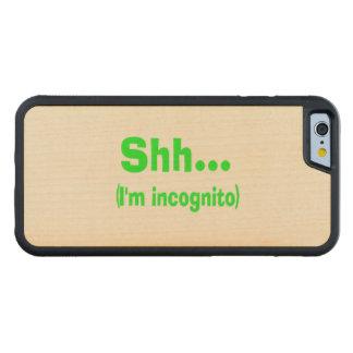 I'm Incognito Carved® Maple iPhone 6 Bumper