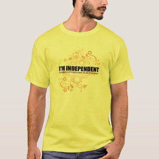 I'm Independent Scroll Mens T T-Shirt